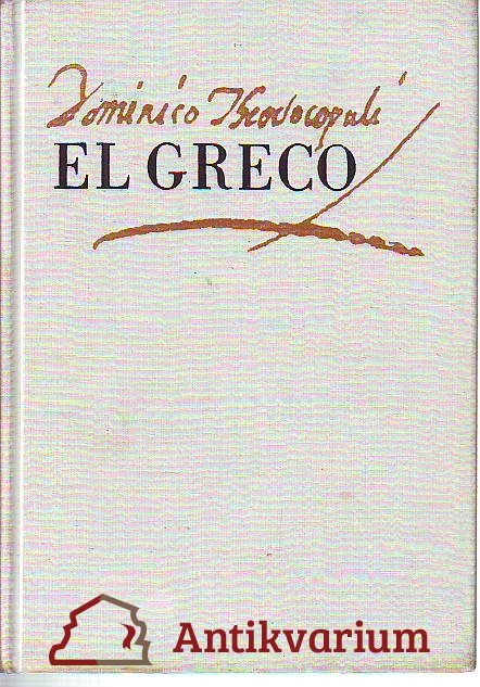 El Greco. Malíř absolutna.