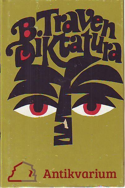 Diktatura. Román o Mexiku za Porfiria Díaze.