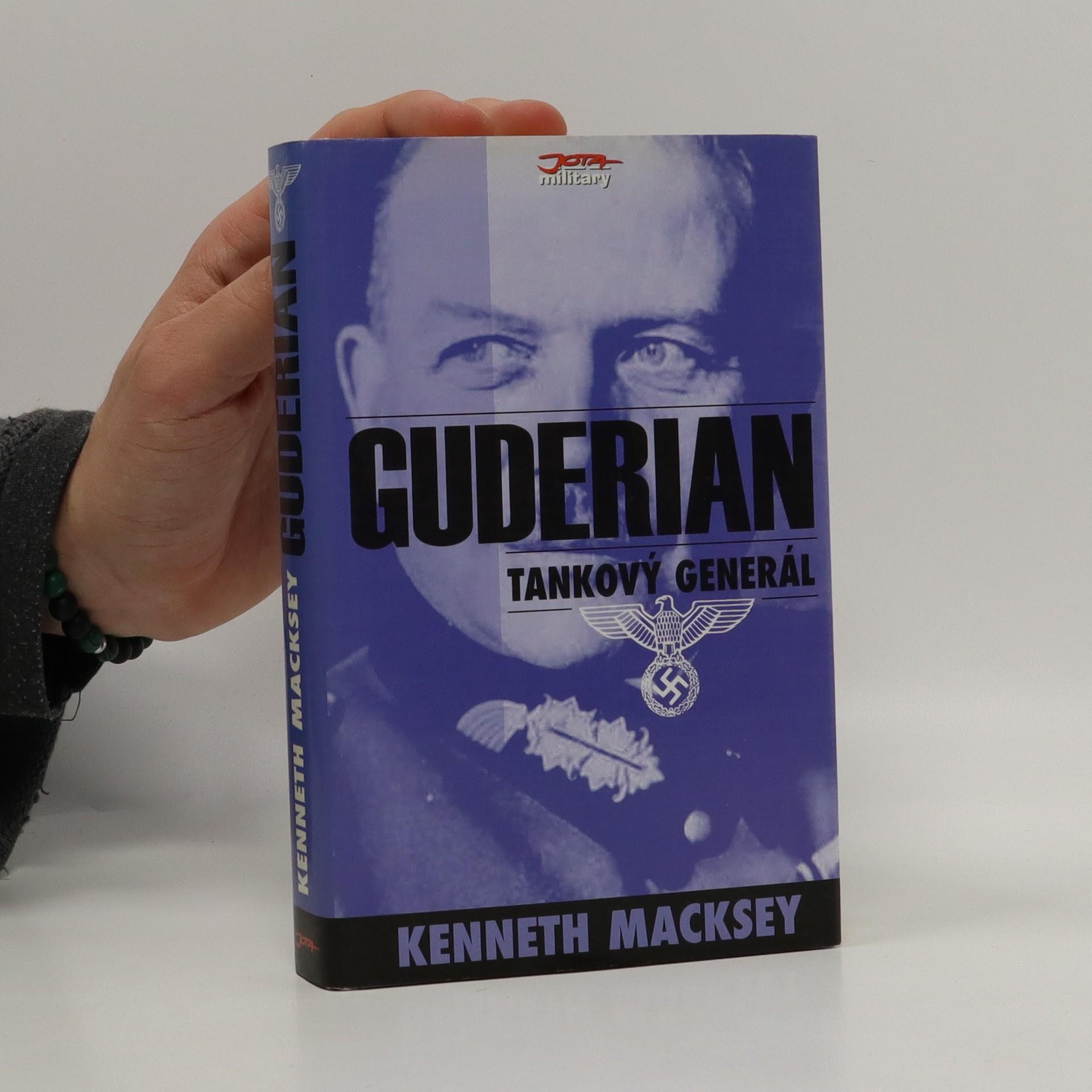 antikvární kniha Guderian : tankový generál, 2004