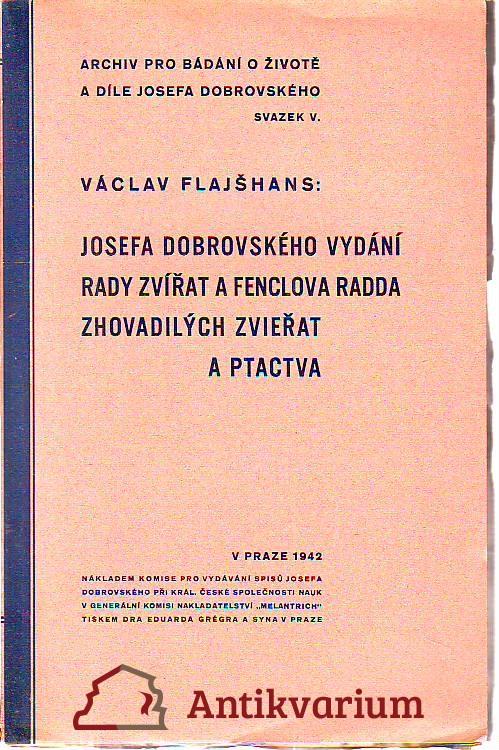 Josefa Dobrovského vydání rady zvířat a Fenclova radda zhovadilých zvieřat a ptactva