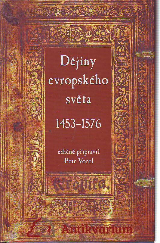 Dějiny evropského světa 1453 - 1576