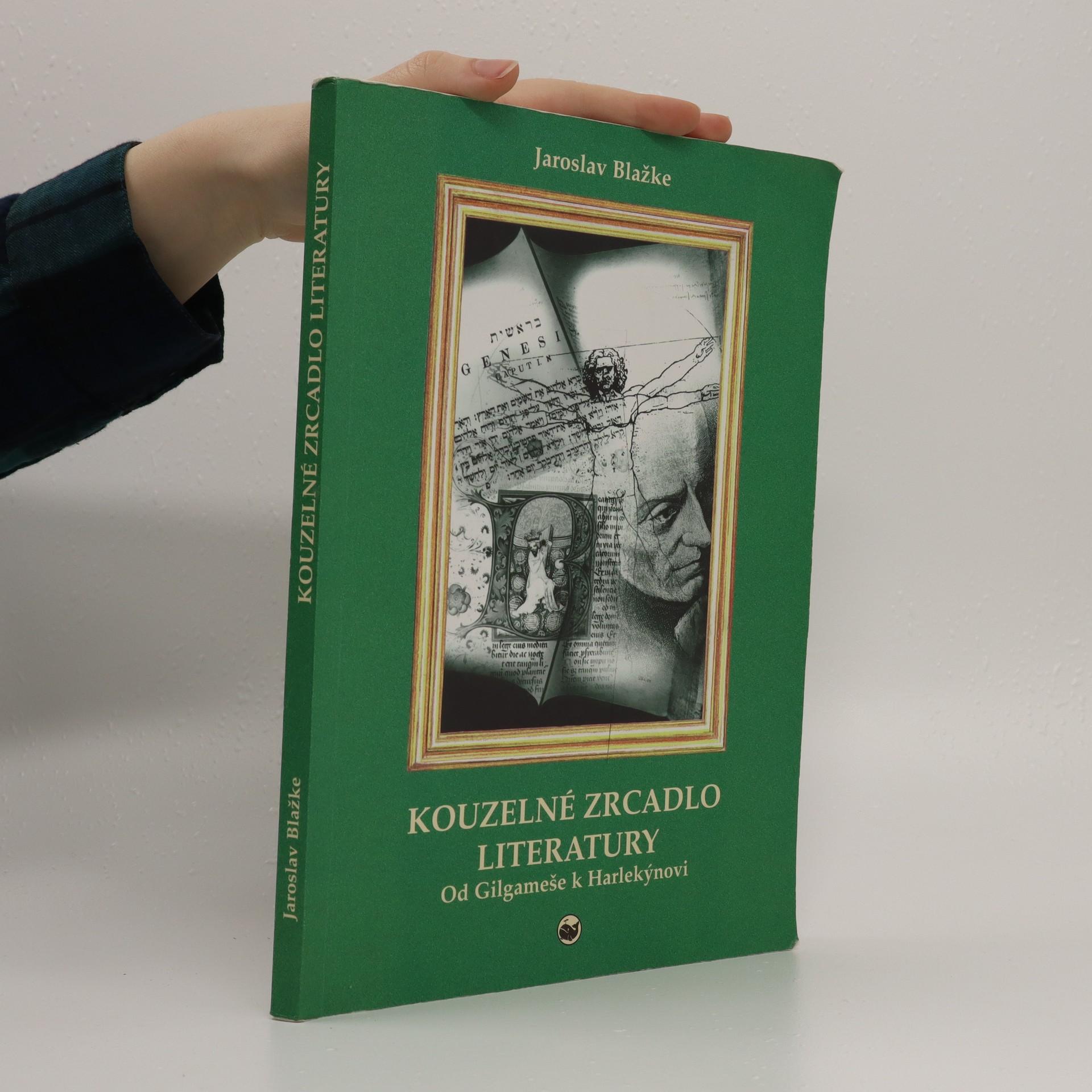 antikvární kniha Kouzelné zrcadlo literatury : od Gilgameše k Harlekýnovi, 2006