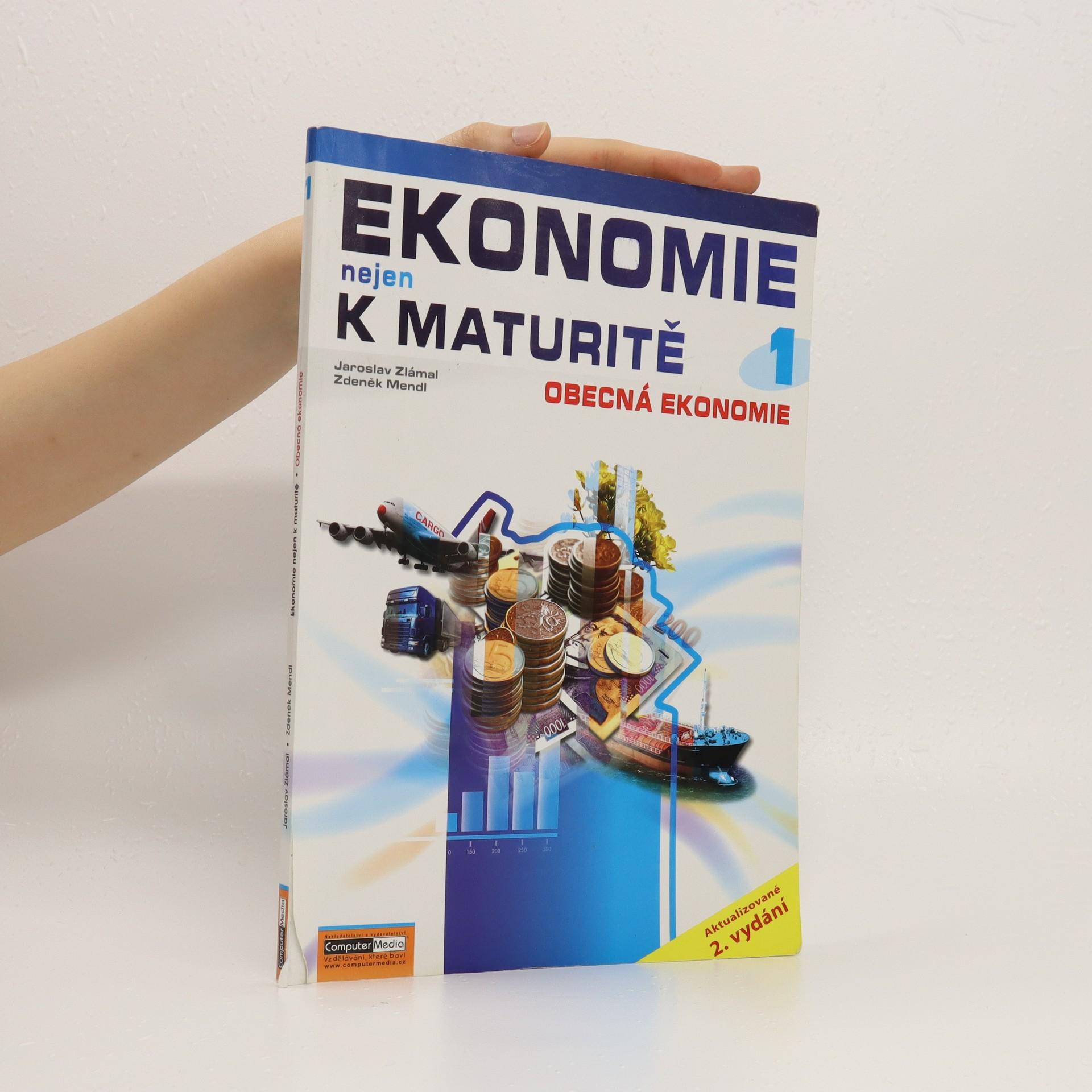 antikvární kniha Ekonomie nejen k maturitě. 1. díl, Obecná ekonomie, 2008