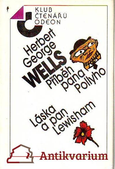 Příběh pana Pollyho. Láska a pan Lewisham.