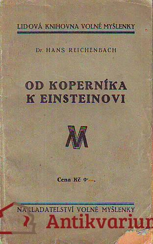 Od Koperníka k Einsteinovi. Jak se měnila představa o světě.