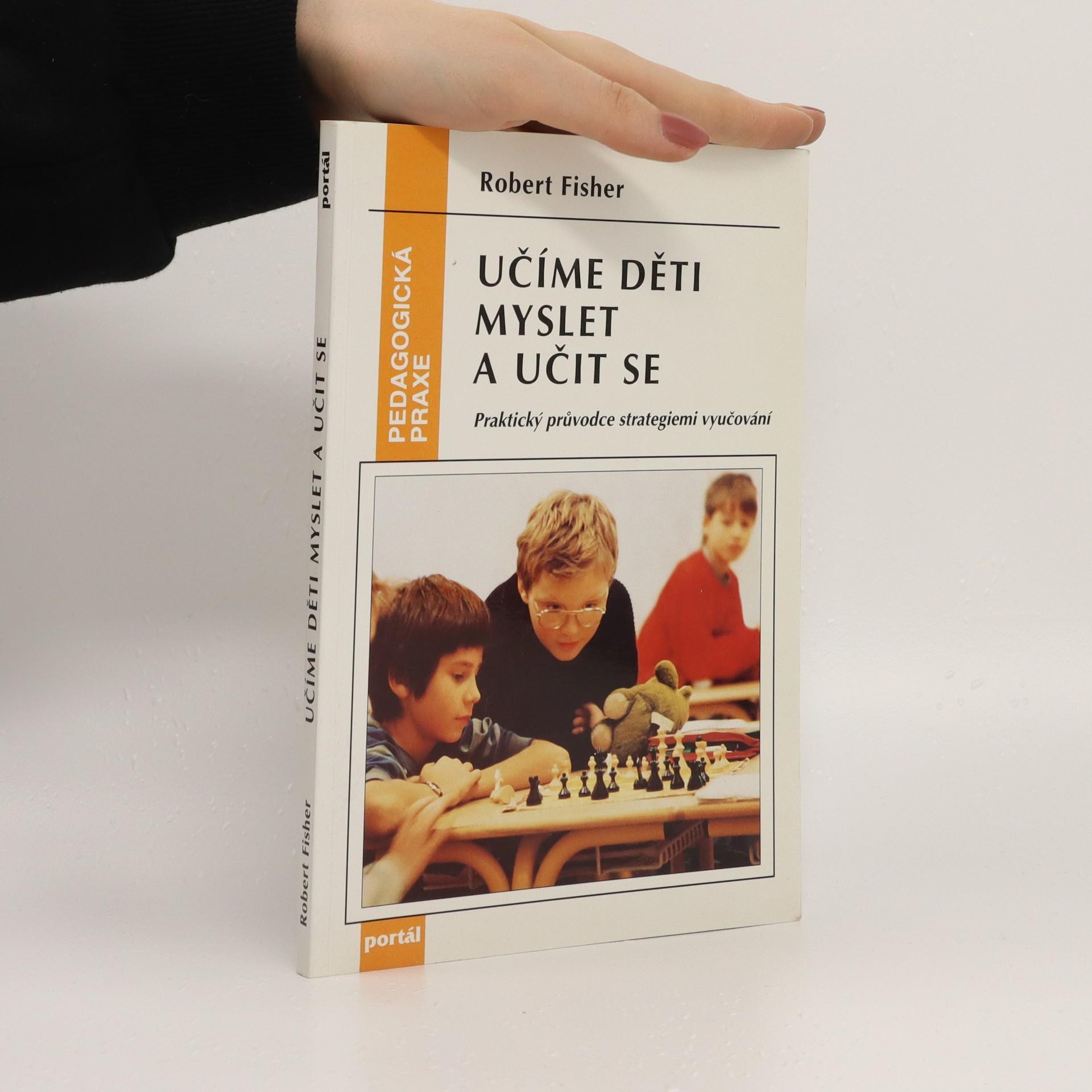 antikvární kniha Učíme děti myslet a učit se : praktický průvodce strategiemi vyučování, 1997