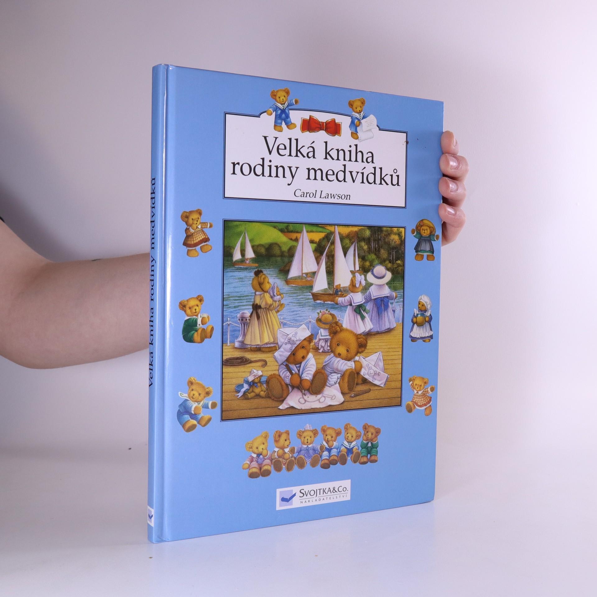 antikvární kniha Velká kniha rodiny medvídků, 2006
