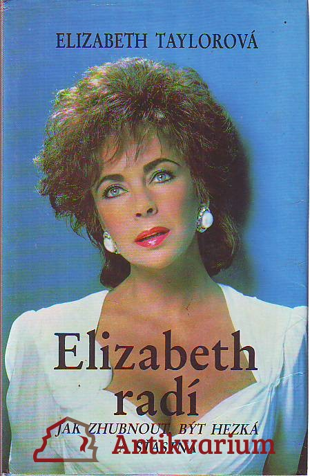 Elizabeth radí jak zhubnout, být hezká a šťastná