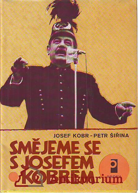 Smějeme se s Josefem Kobrem