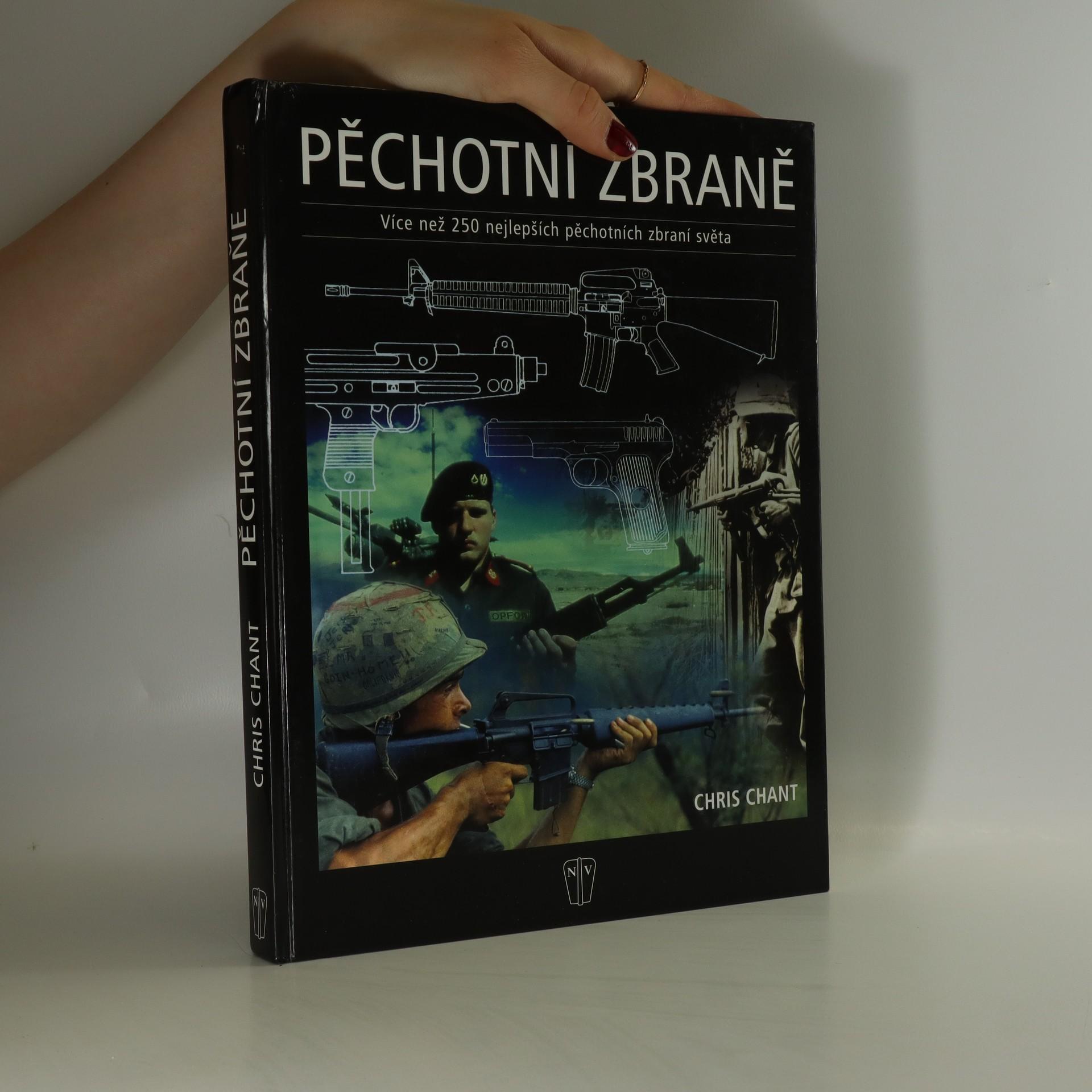 antikvární kniha Pěchotní zbraně : více než 250 nejlepších pěchotních zbraní světa, 2005