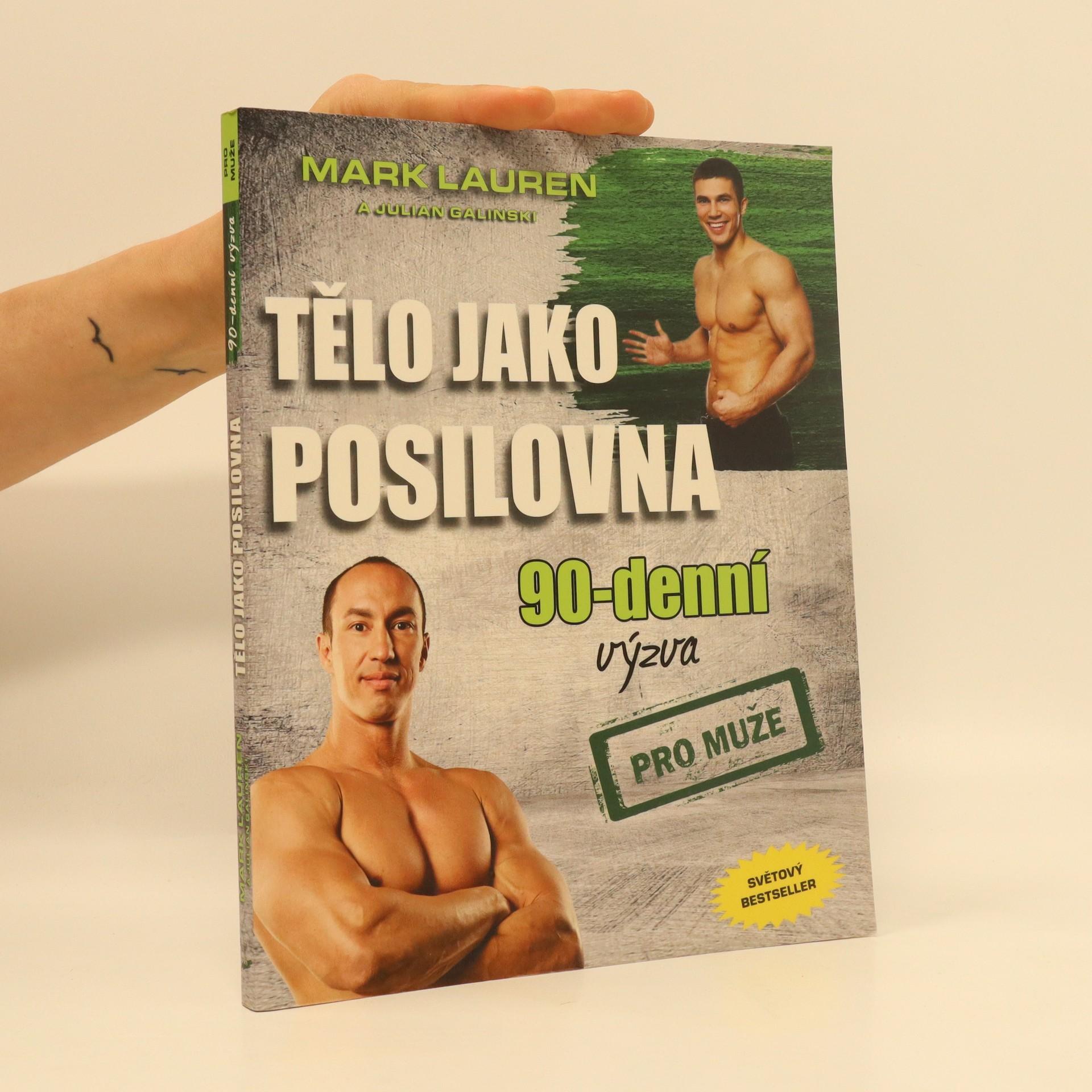 antikvární kniha Tělo jako posilovna. 90-denní výzva pro muže, neuveden