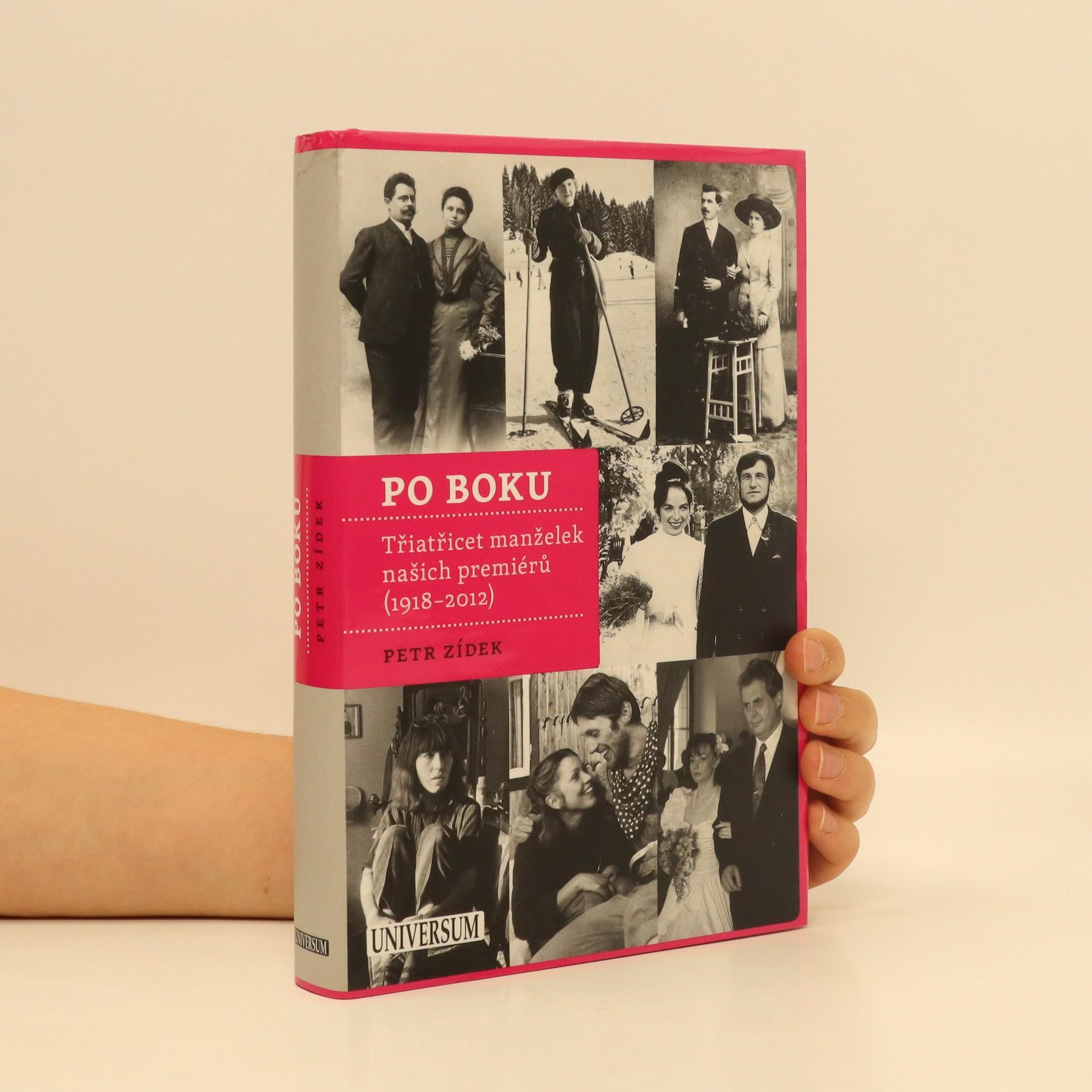 antikvární kniha Po boku : třiatřicet manželek našich premiérů (1918-2012), 2012