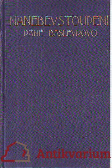 Nanebevstoupení páně Baslévrovo