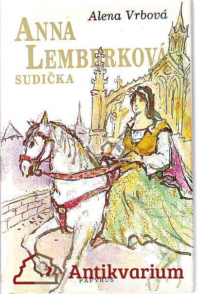 Anna Lemberková. Sudička.