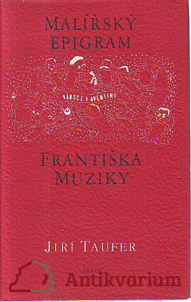 Malířský epigram Františka Muziky