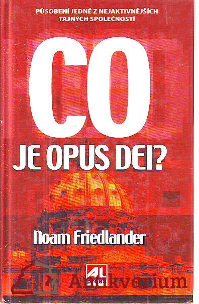 Co je Opus Dei. Působení jedné z nejaktivnějších tajných společností.