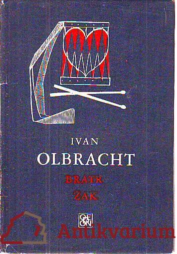 Bratr Žak. Román komediantského osudu, lásky a zrady.