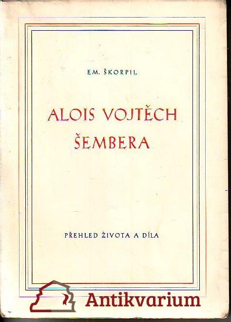 Alois Vojtěch Šembera
