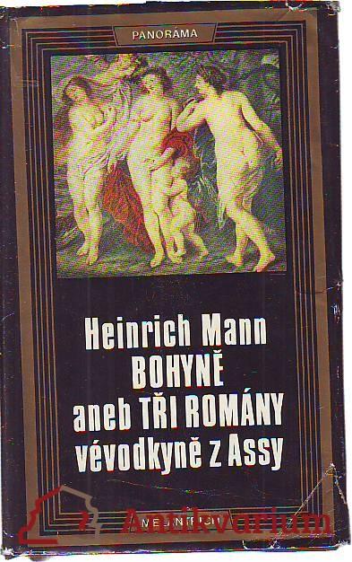 Bohyně aneb Tři romány vévodkyně z Assy