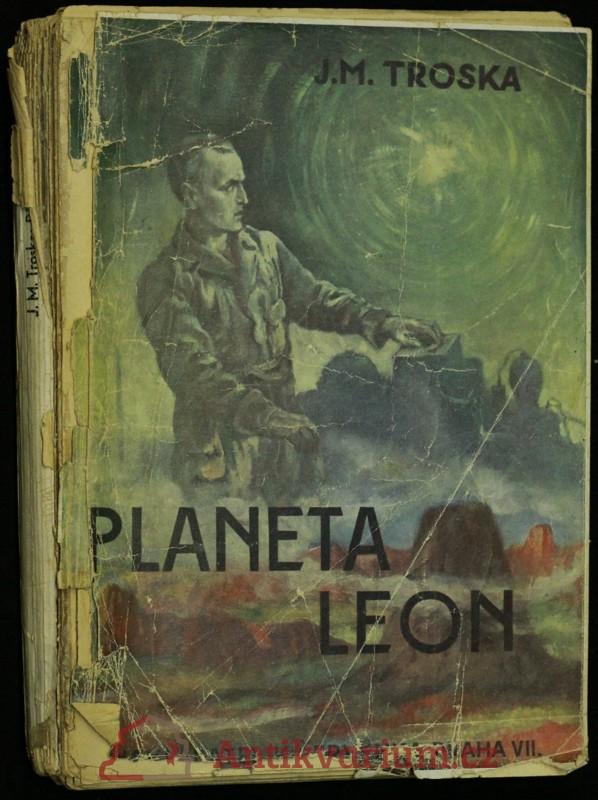 antikvární kniha Planeta Leon : dobrodružný román. Díl I, neuveden