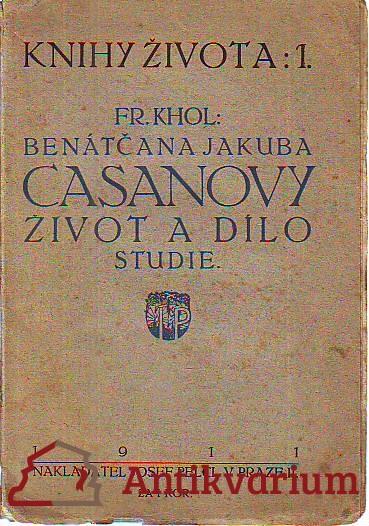 Benátčana Jakuba Casanovy život a dílo. Studie