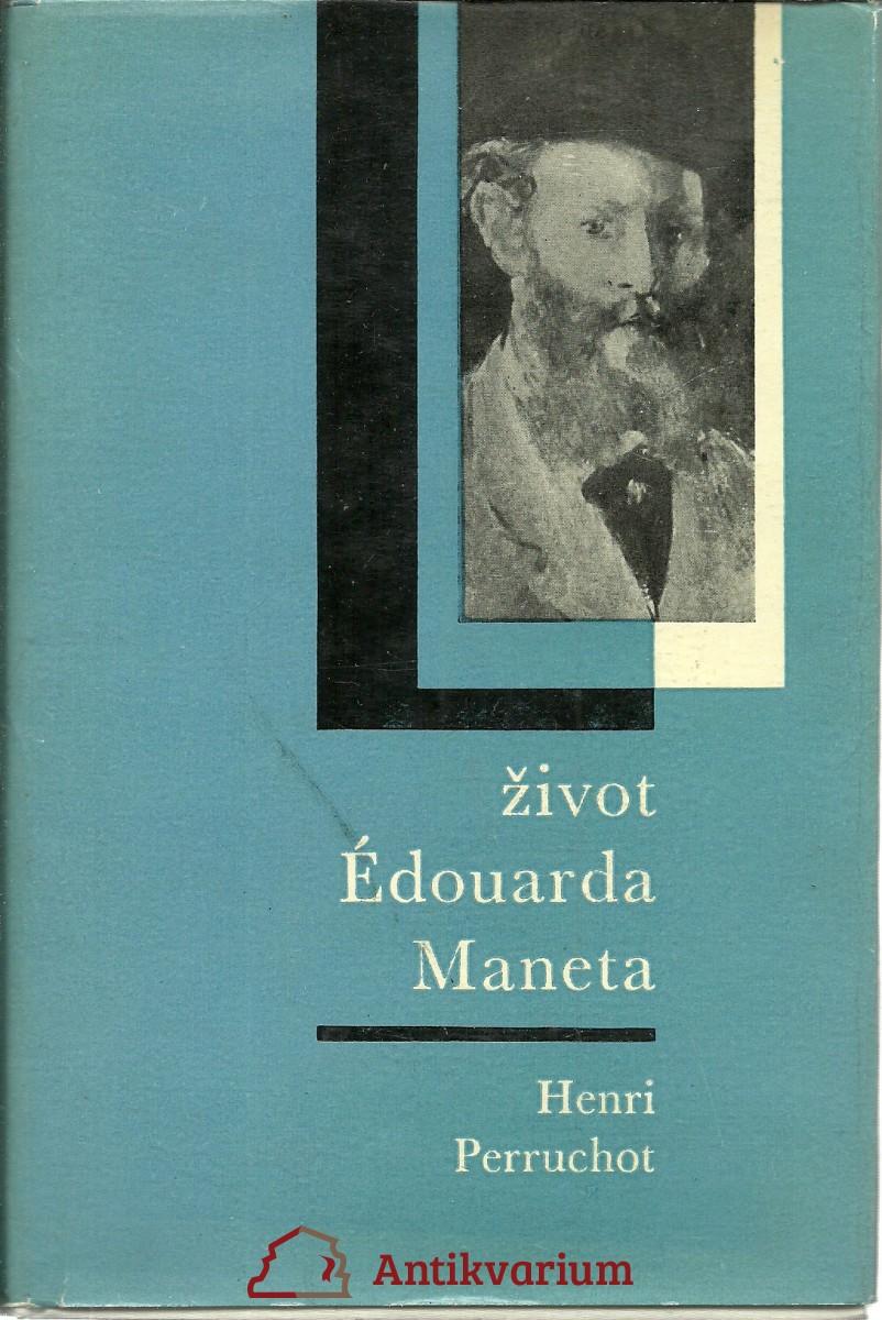 Život Edouarda Maneta