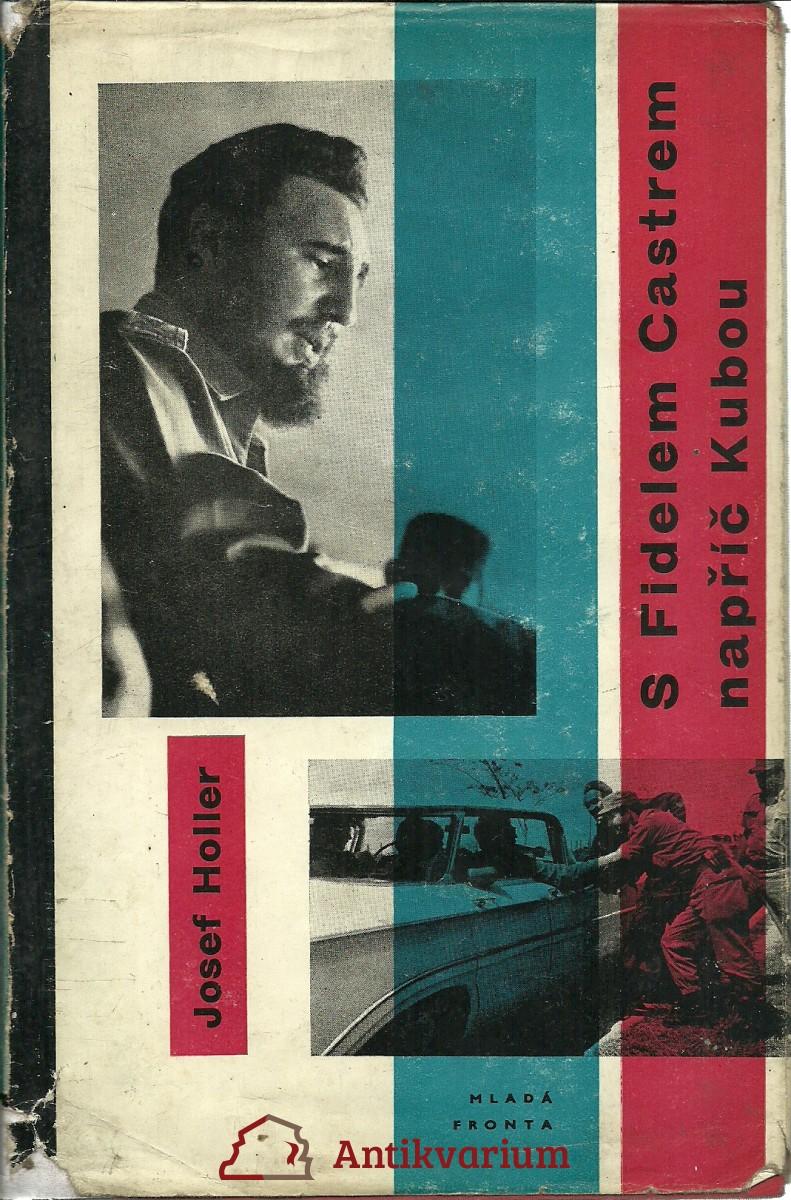 S Fidelem Castrem napříč Kubou