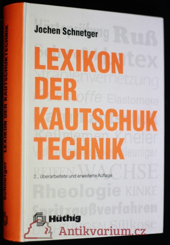 antikvární kniha Lexikon der Kautschuk technik, 1991
