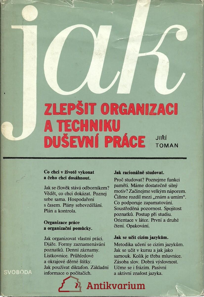 Jak zlepšit organizaci a techniku duševní práce