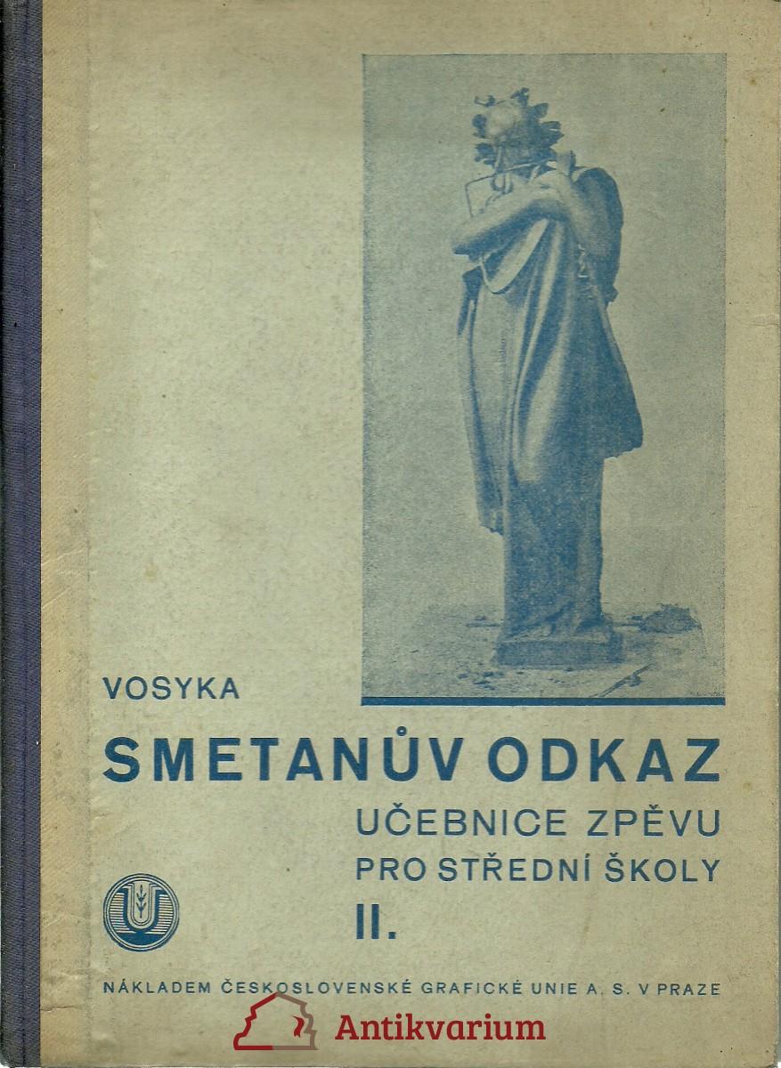 Smetanův odkaz. Díl druhý. Hudební výchova. učebnice zpěvu pro střední školy