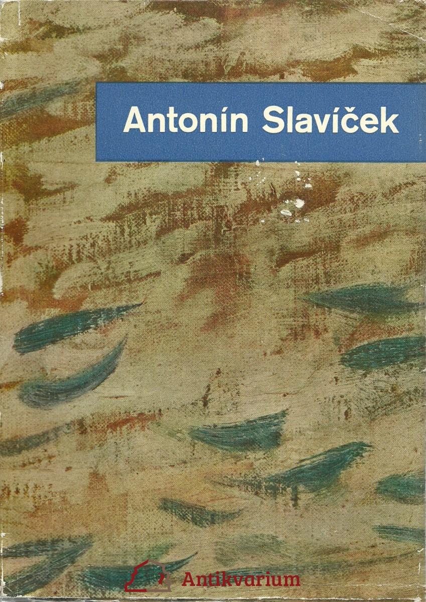 Antonín Slavíček 1870 - 1910