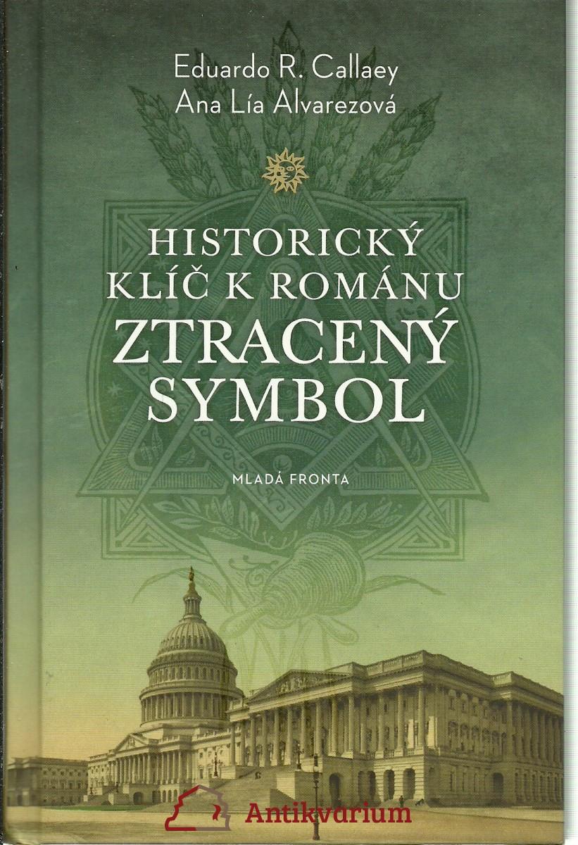 Historický klíč k románu Ztracený symbol