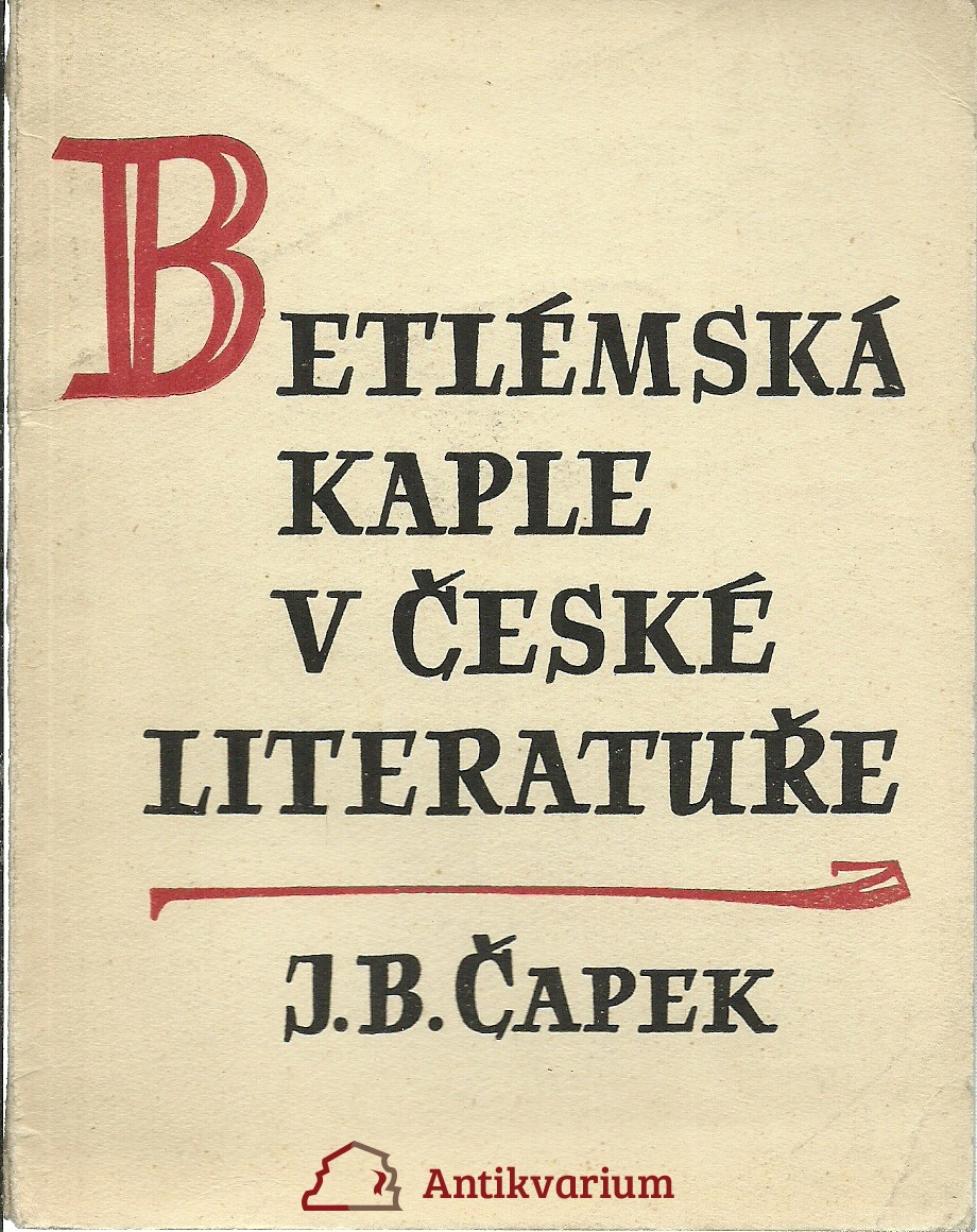 Betlémská kaple v české literatuře
