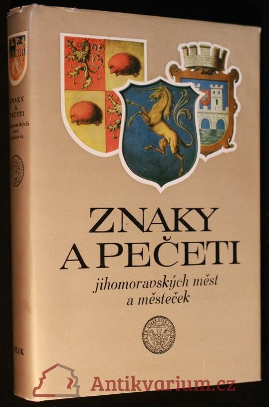 antikvární kniha Znaky a pečeti jihomoravských měst a městeček, 1979