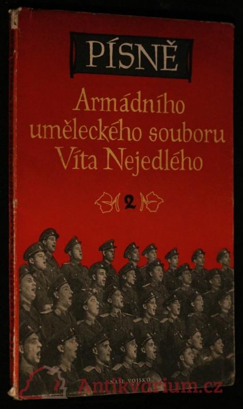 antikvární kniha Písně Armádního uměleckého souboru Víta Nejedlého. 2, 1952