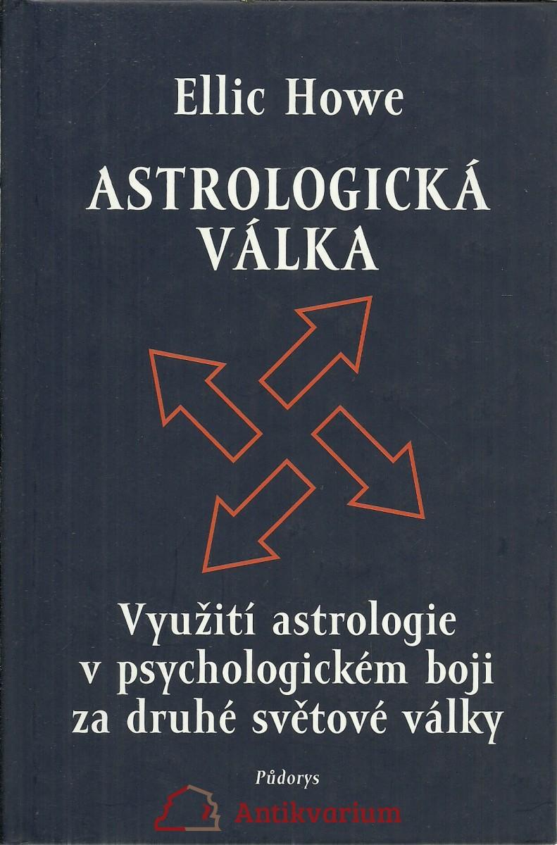Astrologická válka. Využití astrologie v psychologickém boji za druhé světové války
