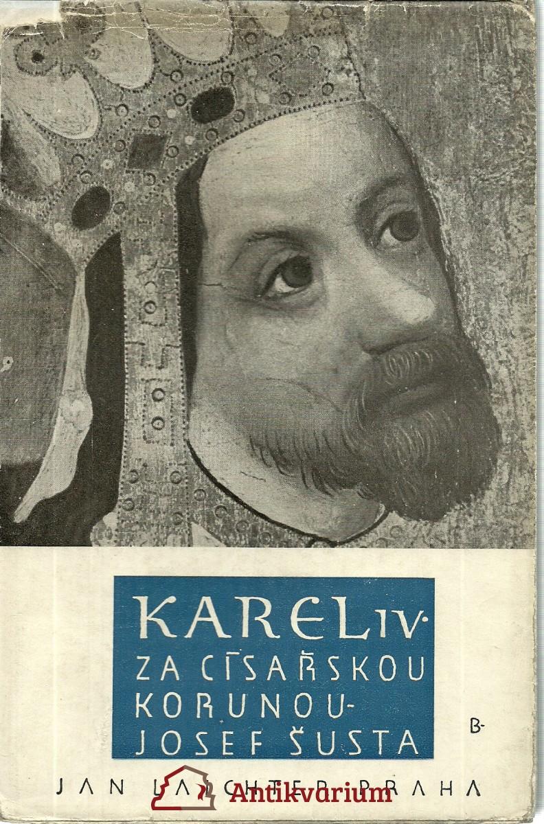 Karel IV. Za císařskou korunou