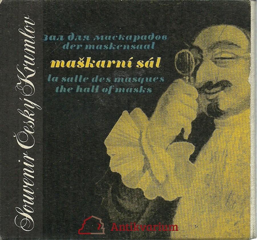 Souvenir Český Krumlov. Maškarní sál. Der Maskensaal. La salle des masques. Tha Hall of Masks. Zal dlja maskaradov