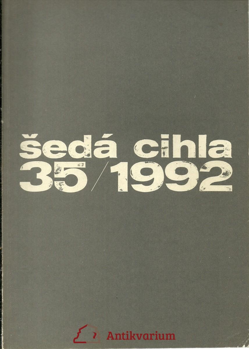 Šedá cihla 35 / 1992