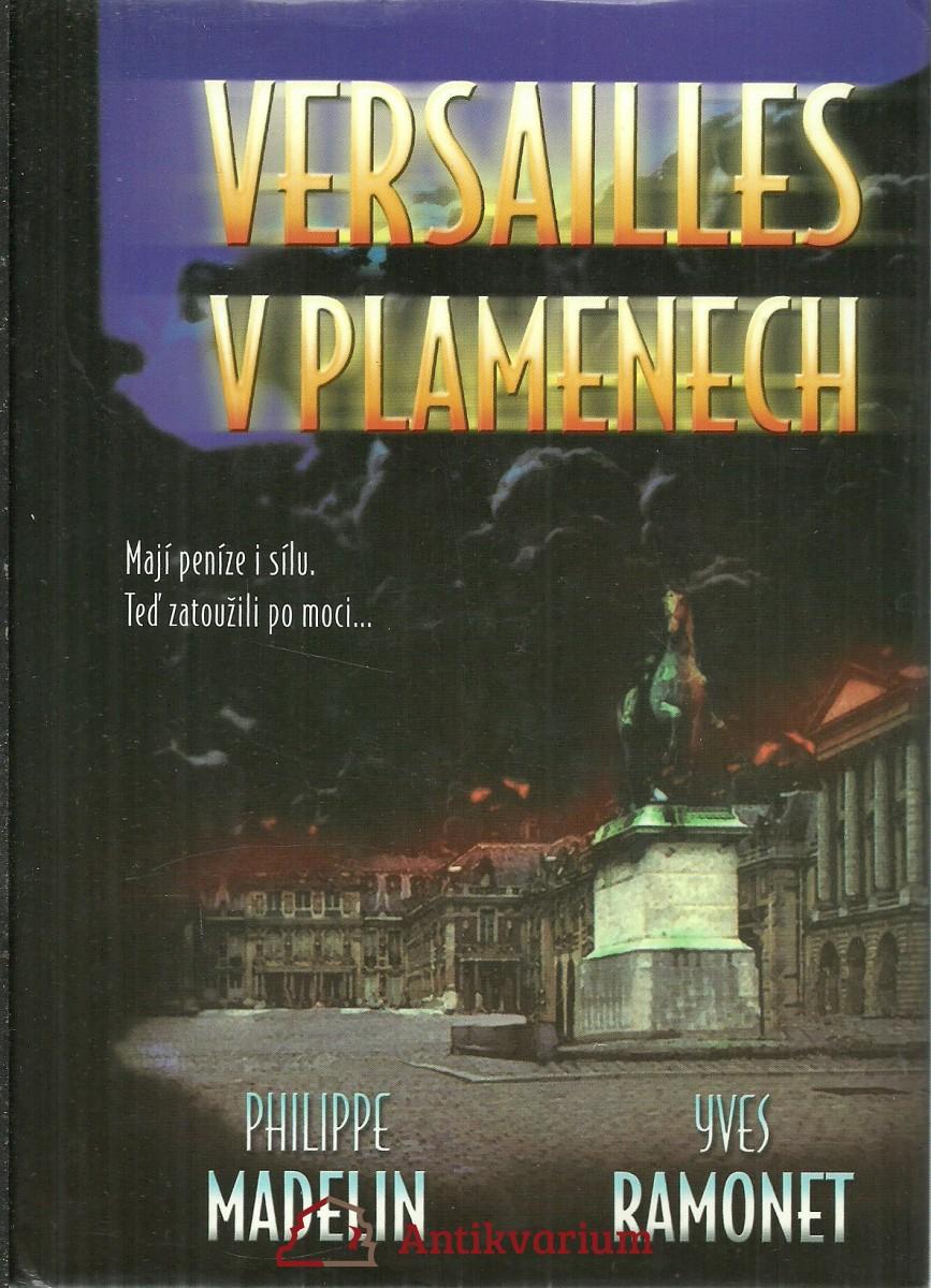 Versailles v plamenech