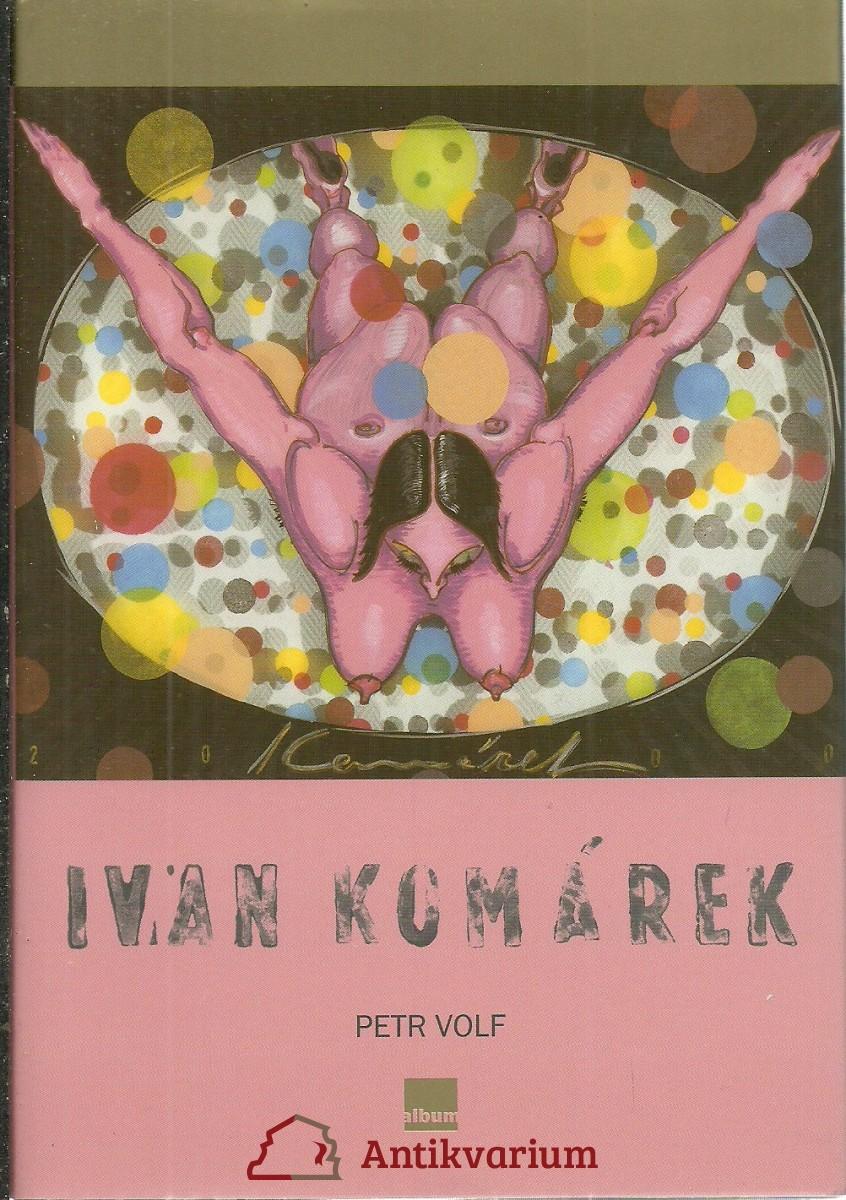 Ivan Komárek. Obrazy z let 1986 - 2003