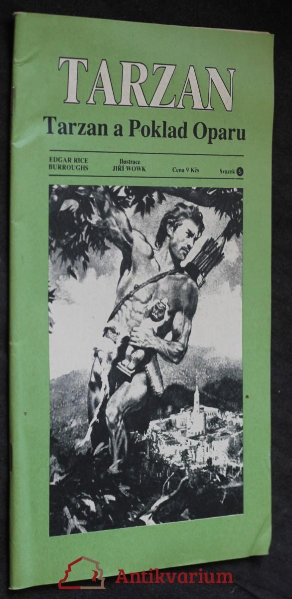 Tarzan. Svazek 5, Tarzan a poklad Oparu