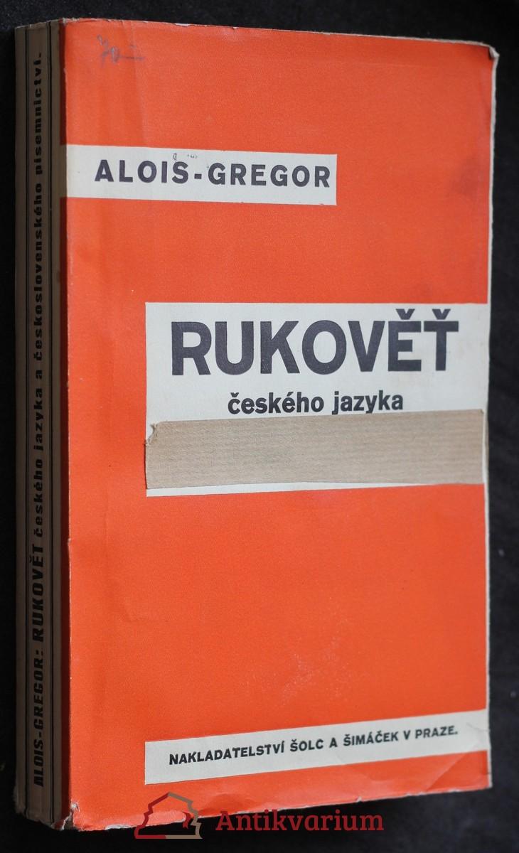 Rukověť českého jazyka a československého písemnictví s přehledem pravopisu a teorie literatury
