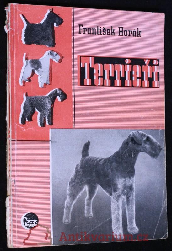 antikvární kniha Terrieři - původ, standardy, ošetřování a použití, 1949