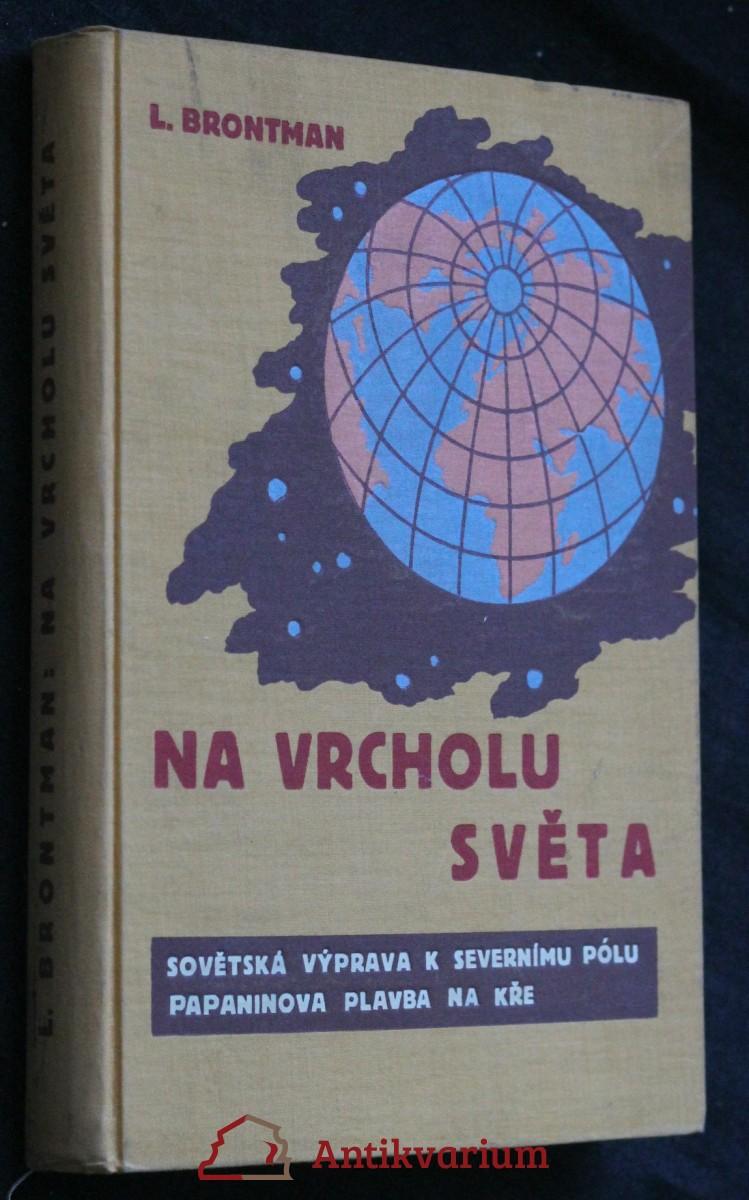 Na vrcholu světa : Sovětská výprava k severnímu pólu : Papaninova plavba na kře