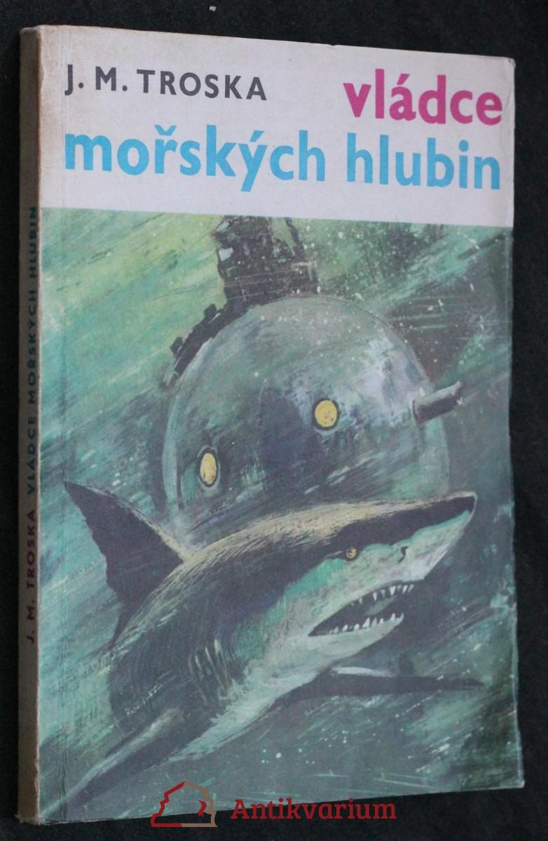 Vládce mořských hlubin : Dobrodružný fantastický román