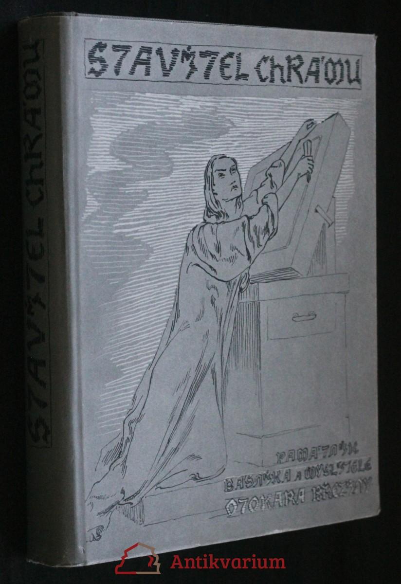 Stavitel chrámu : památník básníka myslitele Otokara Březiny