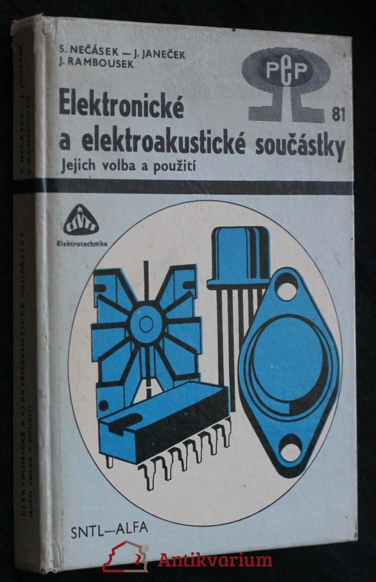 Elektronické a elektroakustické součástky : jejich volba a použití
