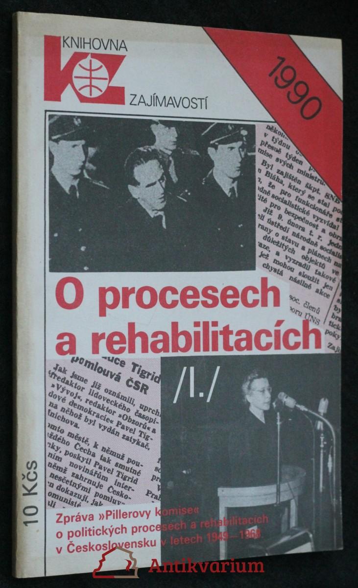 O procesech a rehabilitacích : (zpráva