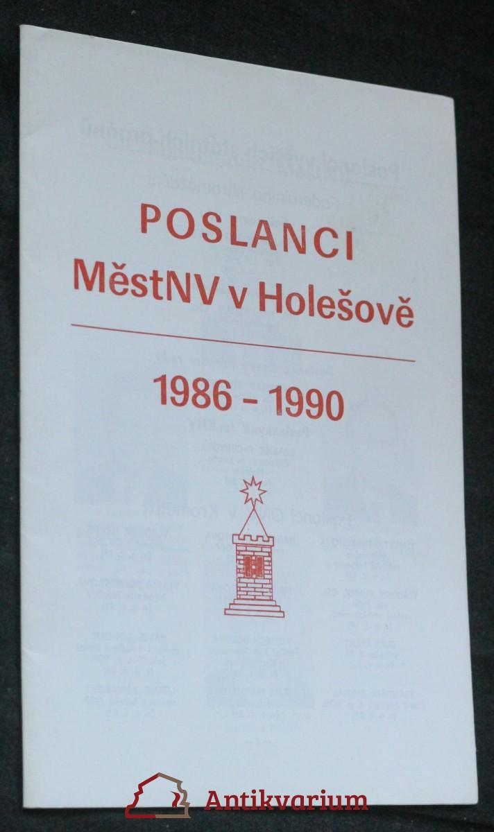 antikvární kniha Poslanci MěstNV v Holešově 1986-1990, neuveden